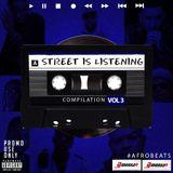 STREET IS LISTENING VOL 3