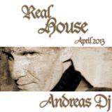 Andreas Dj - Real House April 2013