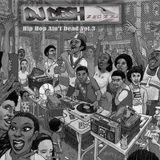 DJ Desh - Hip Hop Ain't Dead Vol.3