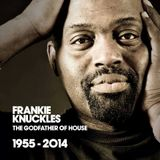 FRANKIE KNUCKLES - TRIBUTE SOUL-HOUSE MIX 2014