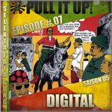 Pull It Up Show - Episode 07 - S5