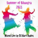 Summer Of Bhangra 2015 - Live Mix By DJ Harv - Kudos