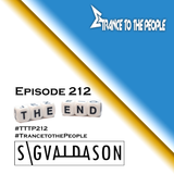 Trance to the People 212 (The Final Episode)