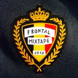 "FRoNTaL - THE ""BELGIAN"" MIXTAPE 2016"