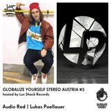 Luv Shack Rec Pres: GYS Austria #5 Lukas Poellauer / Audio Red