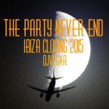 The Party Never End - Ibiza Closing 2015