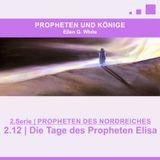 """2.12 Die Tage des Propheten Elisa - """"PROPHETEN DES NORDREICHES"""" von PROPHETEN UND KÖNIGE"""