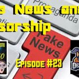 (Fake News and Censorship) Digging for the Truth with Ark and Neo episode #23