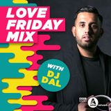 Love Friday Mix - with Harpz Kaur Nov 2017 - DJ DAL