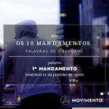 Os 10 mandamentos - 1o Mandamento