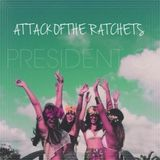 Attack of the Ratchets