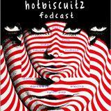 HOTBISCUITZ FODCAST 1