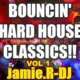 Jamie.R-DJ Presents BOUNCIN' HARD HOUSE CLASSIX!![Vol 1]