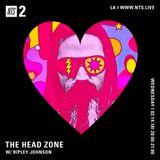 The Head Zone w/ Ripley Johnson - 14th February 2018