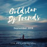 Goldstar DjTrends - September 2018