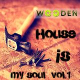 WOODEN House is my soul  PROMO MIX 2015 320 kbps