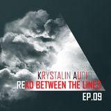 Krystalin Audio - Read Between The Lines  [EP. 09] [17 - 08 - 2014]