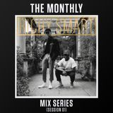 The Monthly (Mix Series) - Session 01