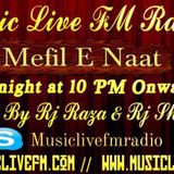 MEHFIL-E-NAT Event Held by Music Live Fm Radio.Organized by RJ MaaHiYa 19-6-2017 www.musiclivefm.com