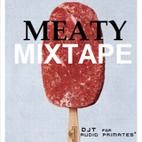 The Meaty Mixtape