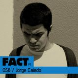 FACT PT Mix 058: Jorge Caiado