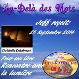 Au-delà des mots 25 septembre 2014 - Christelle Detalmont - Rencontre avec la lumière