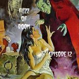 Fuzz Of Doom Episode 12