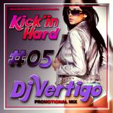 Dj vertigo - Kick'in hard (May Promotional Mix)