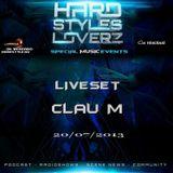 Clau M - Hard Styles Loverz - Hardstyle.nu - Saturday 20 July 2013