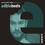 EB083 - edible bEats - Eats Everything live from Sankeys, Ibiza