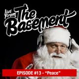 Live From The Basement: Peace | Episode 13