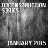 Marko Lük - Deconstruction Series (Januar 2015)