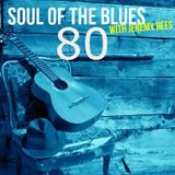 Soul of The Blues with Jeremy Rees #80