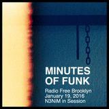 Minutes of Funk [Jan 19, 2016] - N3NiM in Session