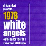 1976: WHITE ANGELS on the DANCE FLOOR - pt. 1- dj Marco Farì -  (dj set)