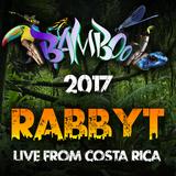 Rabbyt @ Bamboo Bass Festival 2017