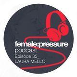 female:pressure podcast Episode 35: Laura Mello