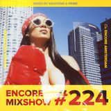 Encore Mixshow 224