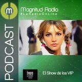 El Show de los VIP - 4 de agosto del 2015
