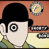 ~ Shorty's Clockwork Orange Mix ~