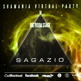 Sagazio - Shamania Virtual Party III ( BIGROOM Stage )