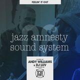 JAZZ AMNESTY SOUND SYSTEM - #08 (Feelin' It Out)
