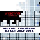 Victor Sarinana- DJ Set (July 2014)