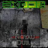 EXODE podcast volume 3 By noyau dur LIVE