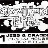 Jess & Crabbe - Demolition Tape #1 - Rok Da House 2002 Style Side A