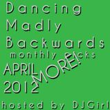 03-05-12 Dancing Madly Backwards - MORE! Monthly picks APRIL