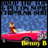 DJ Benny B - Chipmunk Shit Mix
