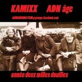 kamixx deuxmillesdouilles!!!!!ADN6TEM!!!!
