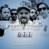 Properly Chilled Podcast #77 (B): Guest DJ Arsam (Empresarios)