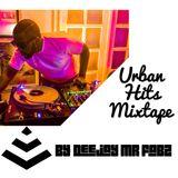 Urban Hits Mixtape - Deejay Mr Fabz